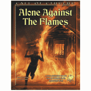 Call of Cthulhu - Alone Against the Flames