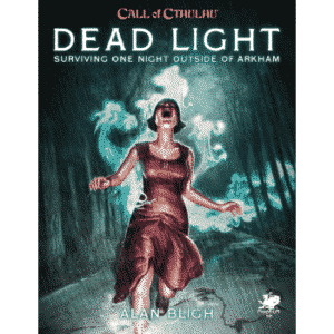 Call of Cthulhu - Dead Light and Other Dark Turns