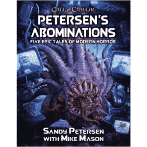 Call of Cthulhu - Petersens Abominations