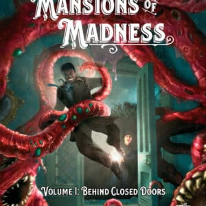CoC - Mansions of Madness Vol.I Behind Closed Doors